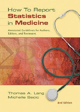 Portada del libro 9781930513693 How to Report Statistics in Medicine. Annotated Guidelines for Authors