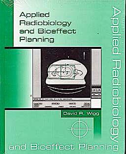 Portada del libro 9781930524057 Applied Radiobiology and Bioeffect Planning
