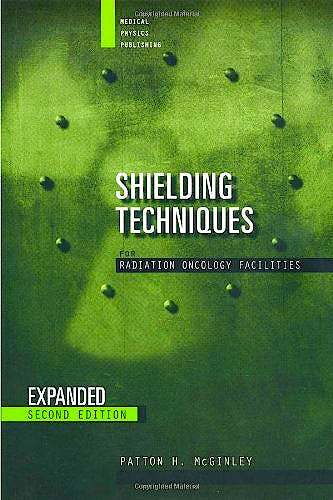 Portada del libro 9781930524071 Shielding Techniques for Radiation Oncology Facilities