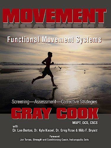 Portada del libro 9781931046305 Movement. Functional Movement Systems. Screening, Assessment, Corrective Strategies