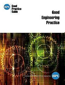 Portada del libro 9781931879545 Ispe Good Practice Guide: Good Engineering Practice