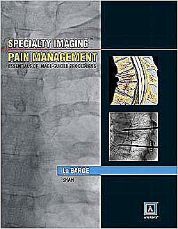 Portada del libro 9781931884198 Specialty Imaging. Pain Management. Essentials of Image-Guided Procedures + Online Access