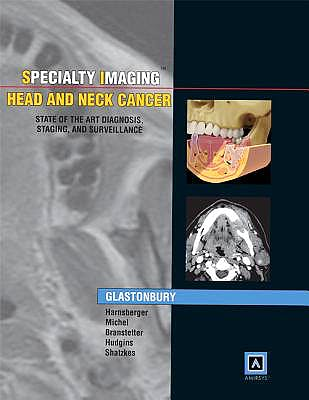 Portada del libro 9781931884259 Specialty Imaging. Head and Neck Cancer. State of the Art Diagnosis, Staging, and Surveillance