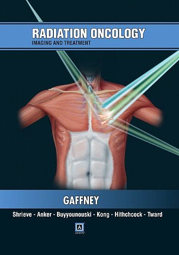 Portada del libro 9781931884709 Radiation Oncology. Imaging and Treatment