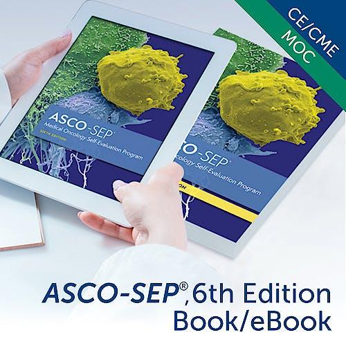 Portada del libro 9781932312911 ASCO-SEP. Medical Oncology Self-Evaluation Program (Print + E-Book)