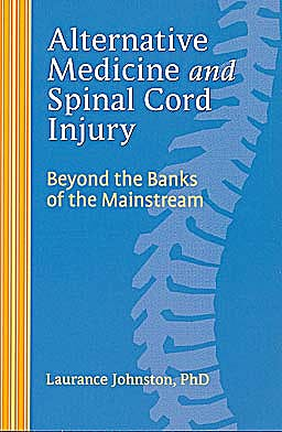 Portada del libro 9781932603507 Alternative Medicine and Spinal Cord Injury
