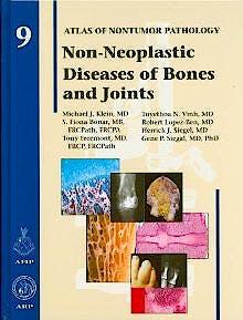 Portada del libro 9781933477169 Non-Neoplastic Diseases of Bones and Joints. Afip Atlas of Nontumor Pathology, Vol. 9