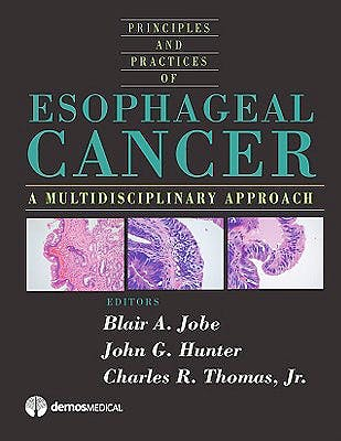 Portada del libro 9781933864174 Esophageal Cancer. Principles and Practice