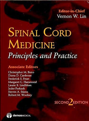 Portada del libro 9781933864198 Spinal Cord Medicine. Principles and Practice