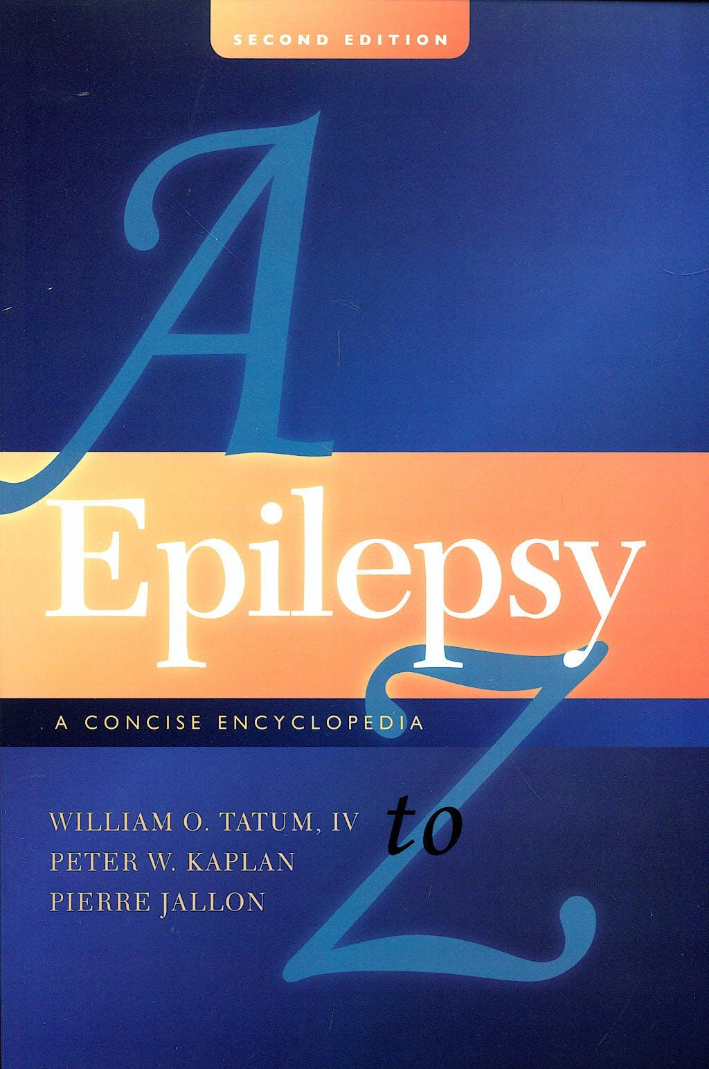 Portada del libro 9781933864419 Epilepsy a to Z: A Concise Encyclopedia