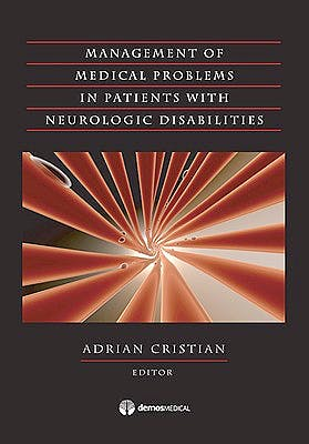 Portada del libro 9781933864457 Medical Management of Adults with Neurologic Disabilities