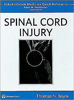 Portada del libro 9781933864471 Spinal Cord Injury (Rehabilitation Medicine Quick Reference)