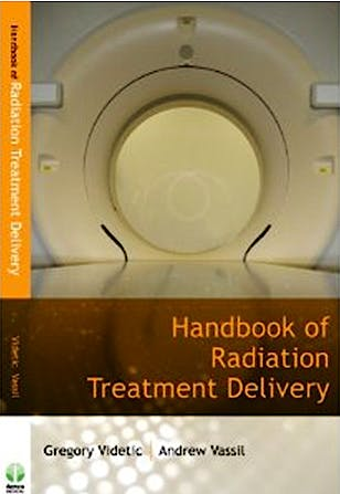 Portada del libro 9781933864525 Handbook of Radiation Treatment Delivery