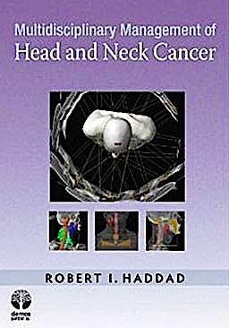 Portada del libro 9781933864556 Multidisciplinary Management of Head and Neck Cancer