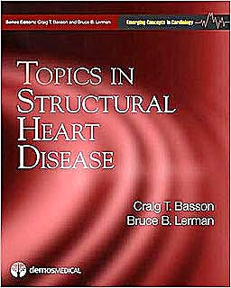 Portada del libro 9781933864594 Topics in Structural Heart Disease. Emerging Concepts in Cardiology Series