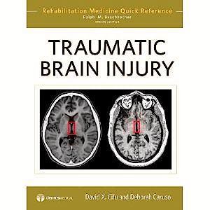 Portada del libro 9781933864617 Traumatic Brain Injury (Rehabilitation Medicine Quick Reference)