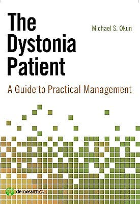 Portada del libro 9781933864624 The Dystonia Patient. A Guide to Practical Management