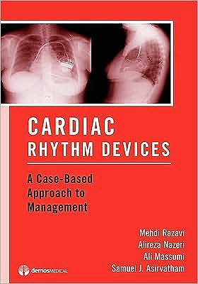 Portada del libro 9781933864679 Cardiac Rhythm Devices. a Case-Based Approach to Management