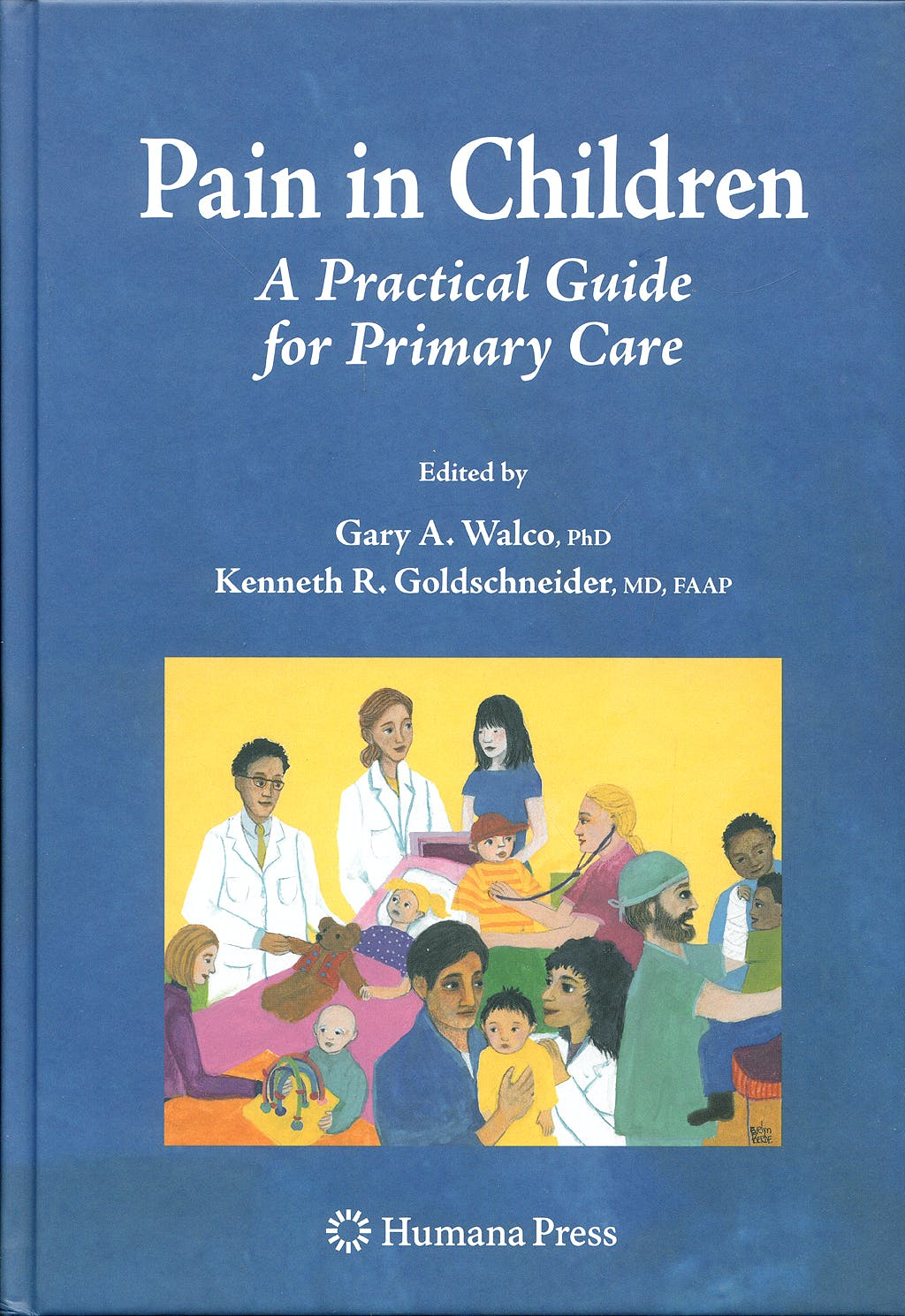 Portada del libro 9781934115312 Pain in Children. a Practical Guide for Primary Care