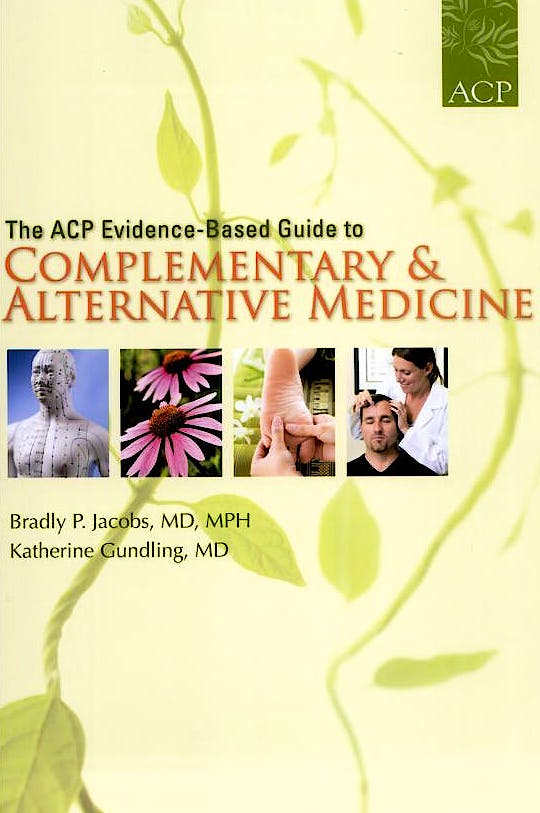 Portada del libro 9781934465042 The Acp Evidence-Based Guide to Complementary and Alternative Medicine