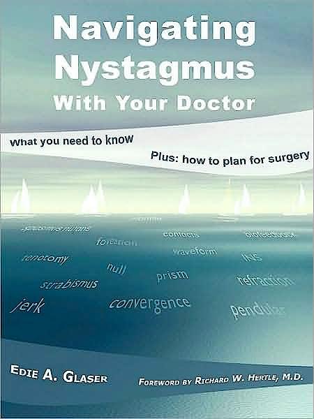 Portada del libro 9781934561164 Navigating Nystagmus with Your Doctor