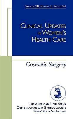 Portada del libro 9781934946602 Cosmetic Surgery (Clinical Updates in Women's Health Care)