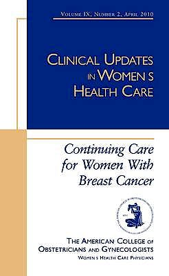 Portada del libro 9781934946862 Continuing Care for Women with Breast Cancer (Clinical Updates in Women's Health Care)
