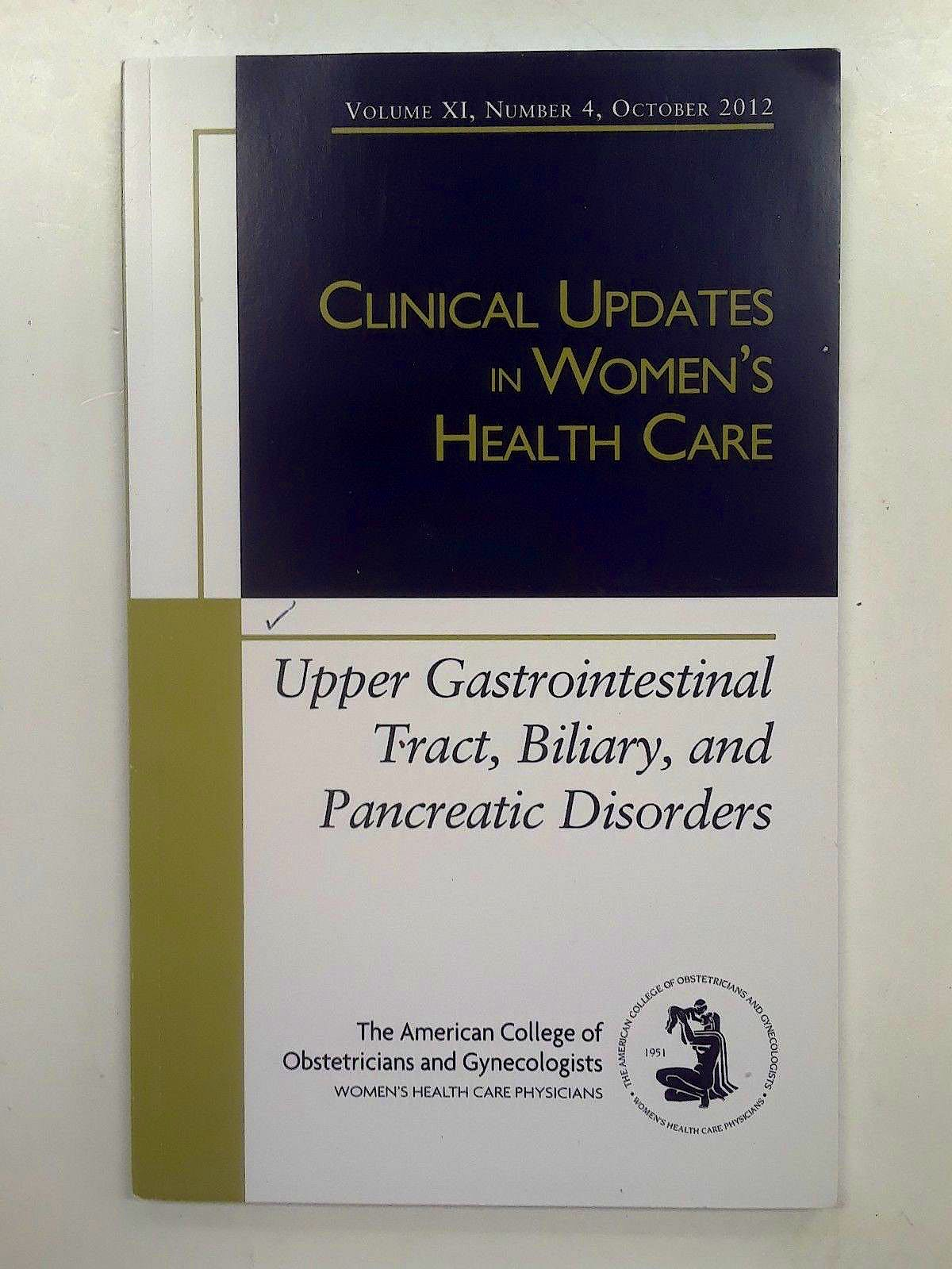Portada del libro 9781934984161 Upper Gastrointestinal Tract, Biliary and Pancreatic Disorders (Clinical Updates in Women Health Care)