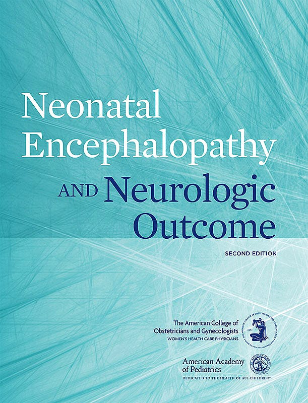 Portada del libro 9781934984307 Neonatal Encephalopathy and Neurologic Outcome