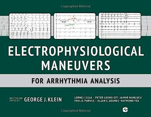 Portada del libro 9781935395898 Electrophysiological Maneuvers for Arrhythmia Analysis