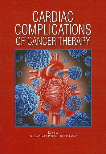 Portada del libro 9781935864240 Cardiac Complications of Cancer Therapy
