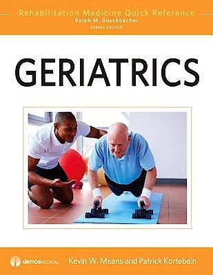 Portada del libro 9781936287093 Geriatrics (Rehabilitation Medicine Quick Reference)