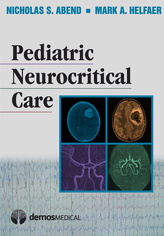 Portada del libro 9781936287352 Pediatric Neurocritical Care