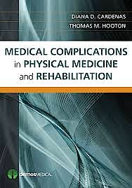 Portada del libro 9781936287413 Medical Complications in Physical Medicine and Rehabilitation