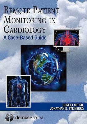 Portada del libro 9781936287499 Remote Patient Monitoring in Cardiology. a Case-Based Guide