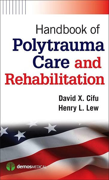 Portada del libro 9781936287550 Handbook of Polytrauma Care and Rehabilitation