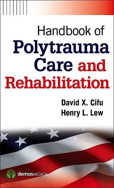 Portada del libro 9781936287550 Handbook of Polytrauma Care and Rehabilitation