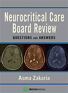 Portada del libro 9781936287574 Neurocritical Care Board Review. Questions and Answers