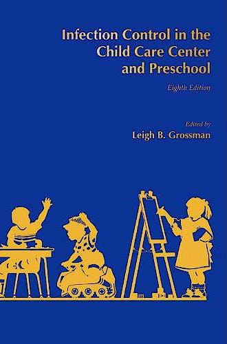 Portada del libro 9781936287642 Infection Control in the Child Care Center and Preschool