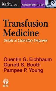 Portada del libro 9781936287963 Transfusion Medicine. Quality in Laboratory Diagnosis