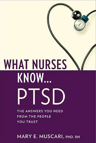 Portada del libro 9781936303069 What Nurses Know… Ptsd