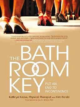 Portada del libro 9781936303212 The Bathroom Key. Put an End to Incontinence