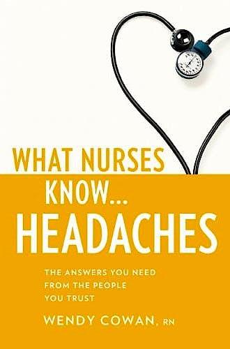 Portada del libro 9781936303298 What Nurses know...headache