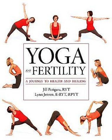 Portada del libro 9781936303328 Yoga and Fertility. a Journey to Health and Healing