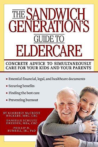 Portada del libro 9781936303434 The Sandwich Generation's Guide to Eldercare