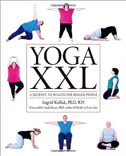 Portada del libro 9781936303489 Yoga Xxl. a Journey to Health for Larger Bodies