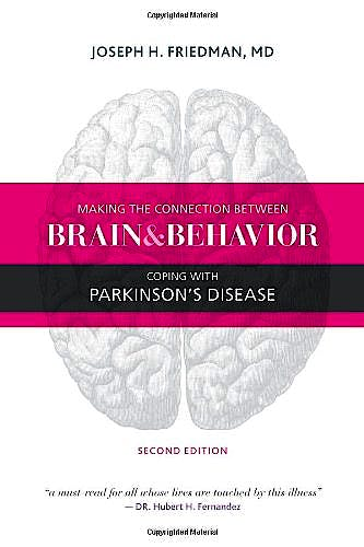 Portada del libro 9781936303533 Making the Connection between Brain and Behavior. Coping with Parkinson's Disease