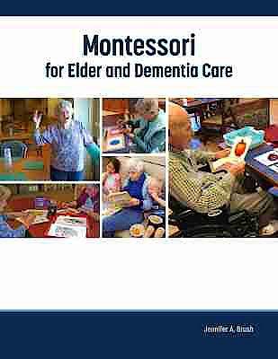 Portada del libro 9781938870897 Montessori for Elder and Dementia Care