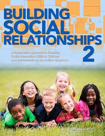 Portada del libro 9781942197164 Building Social Relationships 2. a Systematic Approach to Teaching Social Interaction Skills to Children Aand Adolescents on the Autism Spectrum