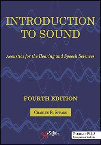 Portada del libro 9781944883492 Introduction to Sound. Acoustics for the Hearing and Speech Sciences